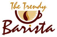 The Trendy Barista
